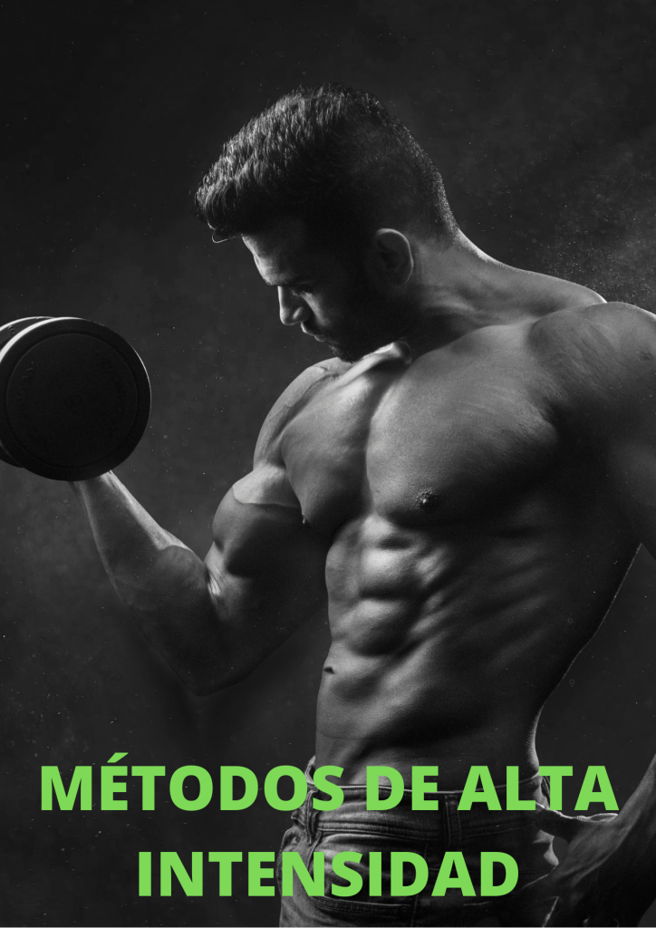 MÉTODOS DE ALTA INTENSIDAD (DROP SET & REST-PAUSE)
